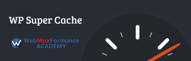 wp-super-cache-wmfacademy