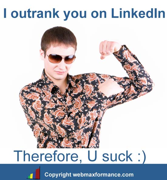 linkedin ranking is not the key. focus on building relationships.
